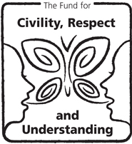 The Fund for Civility, Respect and Understanding